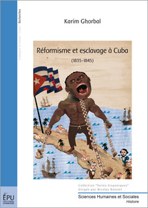 Réformisme et esclavage à Cuba (1835/1846)