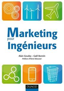"""Parution de l'ouvrage """"Marketing pour ingénieurs"""": entretien avec Gaël Bonnin et Alain Goudey"""