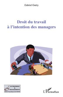 Droit du travail à l'intention des managers: rencontre avec Gabriel Guery