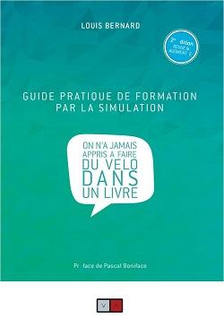 Apprentissage, formation et mémoire : interview de Louis Bernard, auteur du « Guide pratique de formation par la simulation »