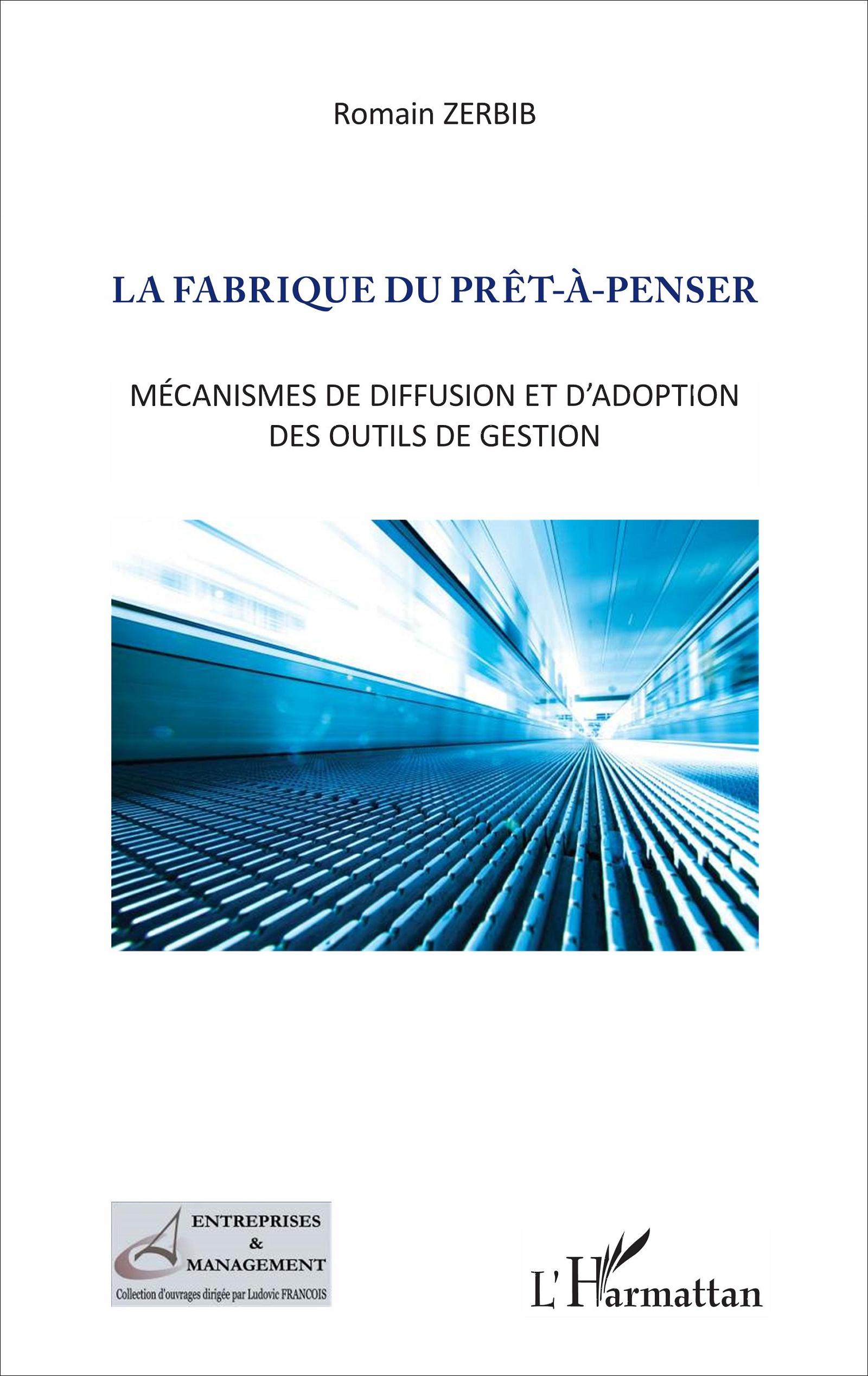 """Romain Zerbib, """"La Fabrique du Prêt à Penser"""", 170 pages, L'Harmattan"""